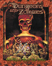 Dungeons and Zombies